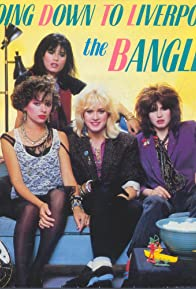 Primary photo for The Bangles: Going Down to Liverpool