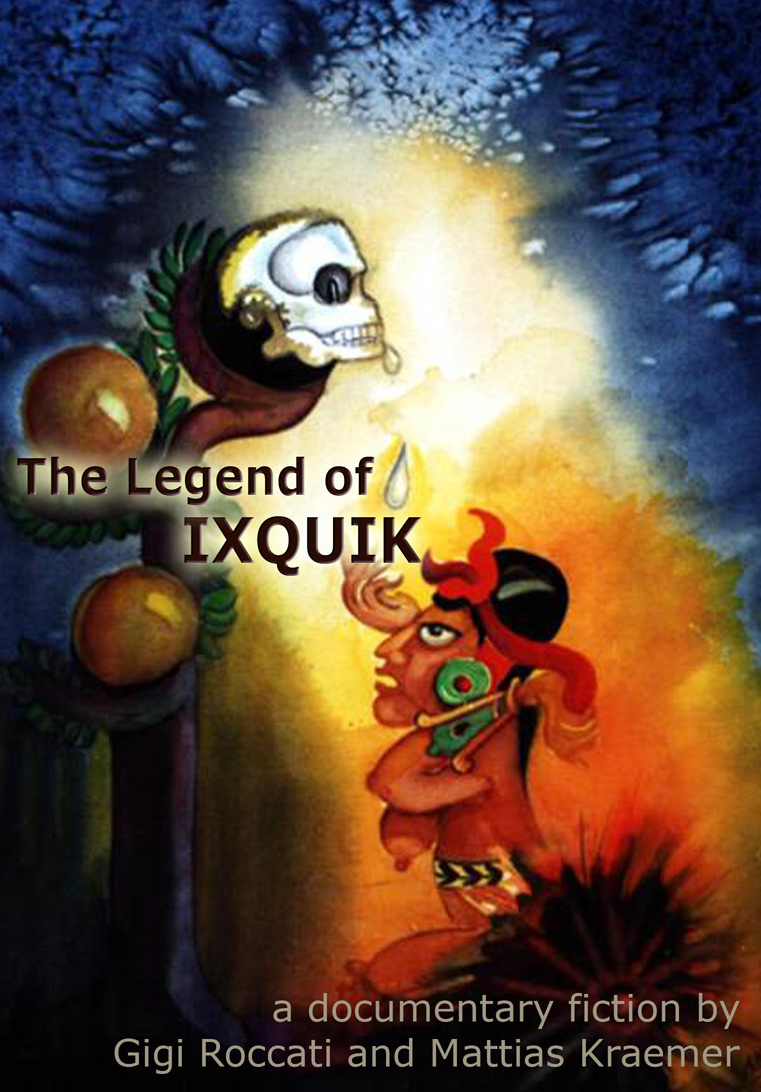 The Legend of Ixquik