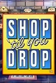 Primary photo for Shop 'Til You Drop