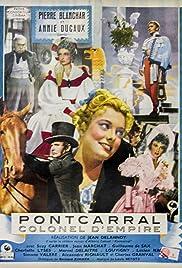 Pontcarral, colonel d'empire Poster