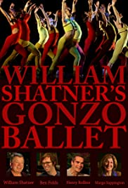 William Shatner's Gonzo Ballet (2009) 1080p
