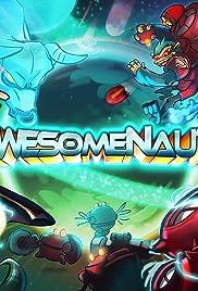 Awesomenauts Poster