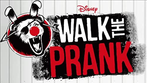 Walk The Prank: Season 3