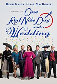 Rowan Atkinson, Hugh Grant, Andie MacDowell, and John Hannah in One Red Nose Day and a Wedding (2019)