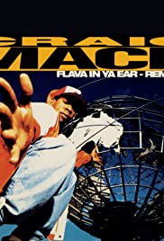 Craig Mack Feat. Busta Rhymes, LL Cool J, the Notorious B.I.G., & Rampage: Flava in Ya Ear: Remix Poster