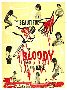 The Beautiful, the Bloody, and the Bare Ferenc Leroget