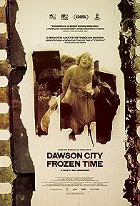 Primary photo for Dawson City: Frozen Time