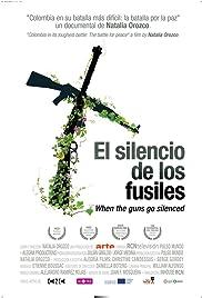 El Silencio de los Fusiles Poster