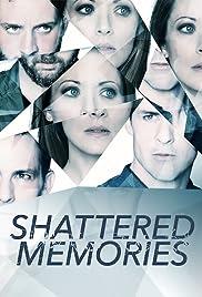 Shattered Memories Poster