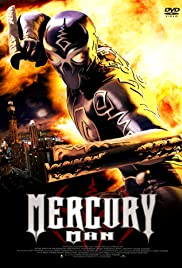 Mercury Man (2006) Poster - Movie Forum, Cast, Reviews