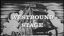 Westbound Stage