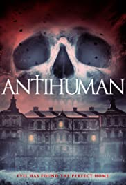 Antihuman (2017) Post Human: An Event 720p