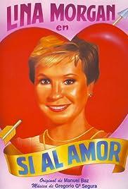 Sí al amor Poster