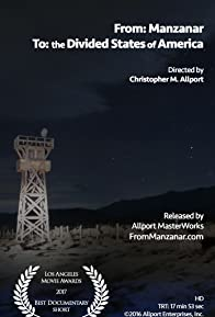 Primary photo for From: Manzanar To the Divided States of America