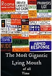 The Most Gigantic Lying Mouth of All Time (2004) filme kostenlos
