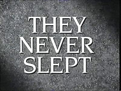 They Never Slept by