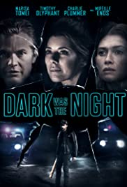 Watch Movie Dark Was the Night (2018)