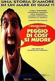 Peggio di così si muore (1995)