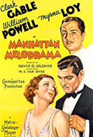 Manhattan Melodrama (1934) Poster - Movie Forum, Cast, Reviews