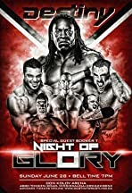 Destiny World Wrestling: Night of Glory