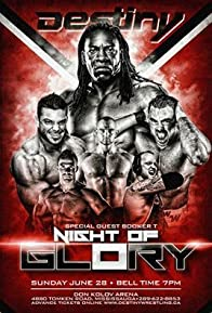 Primary photo for Destiny World Wrestling: Night of Glory