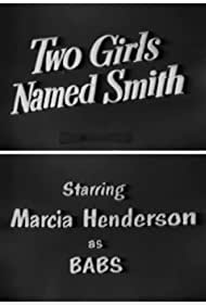 Two Girls Named Smith (1951)