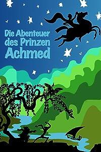 Watch unlimited movies netflix Die Abenteuer des Prinzen Achmed [4K2160p]