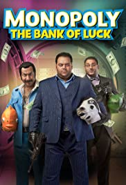 Monopoly (The Bank of Luck) Poster