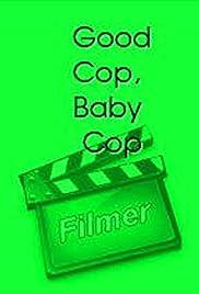 Good Cop, Baby Cop Poster