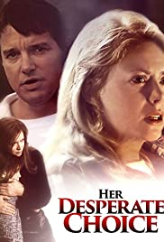 Her Desperate Choice(1996) Poster - Movie Forum, Cast, Reviews
