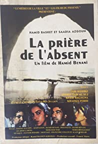Primary photo for La prière de l'absent