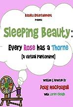 Sleeping Beauty: Every Rose has a Thorne