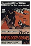 Five Bloody Graves (1969)