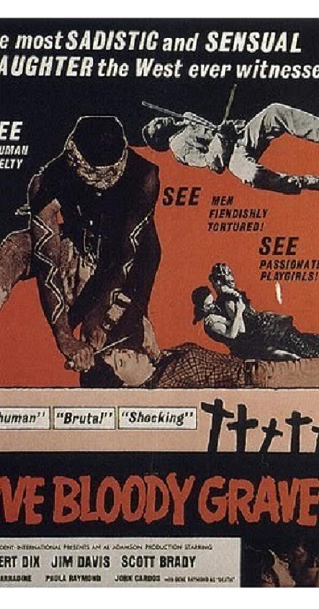 Five Bloody Graves (1969) - Plot Summary - IMDb