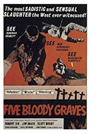 Five Bloody Graves (1969) Poster - Movie Forum, Cast, Reviews