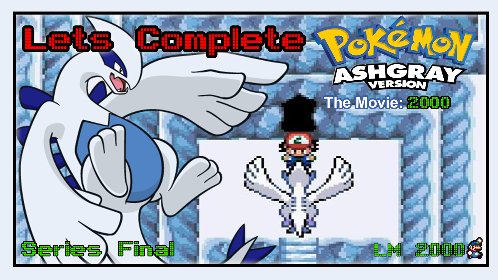 Lets Complete Pokemon Ash Gray The Movie 2000 The Power Of