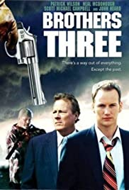 Brothers Three: An American Gothic(2007) Poster - Movie Forum, Cast, Reviews