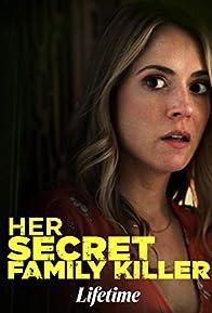 Primary photo for Her Secret Family Killer