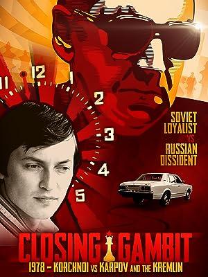 Where to stream Closing Gambit: 1978 Korchnoi versus Karpov and the Kremlin
