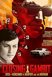 Closing Gambit: 1978 Korchnoi versus Karpov and the Kremlin Poster
