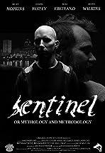 Sentinel: Or Mythology and Methodology