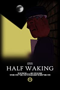 300mb movies single link free download Half Waking by none [QuadHD]