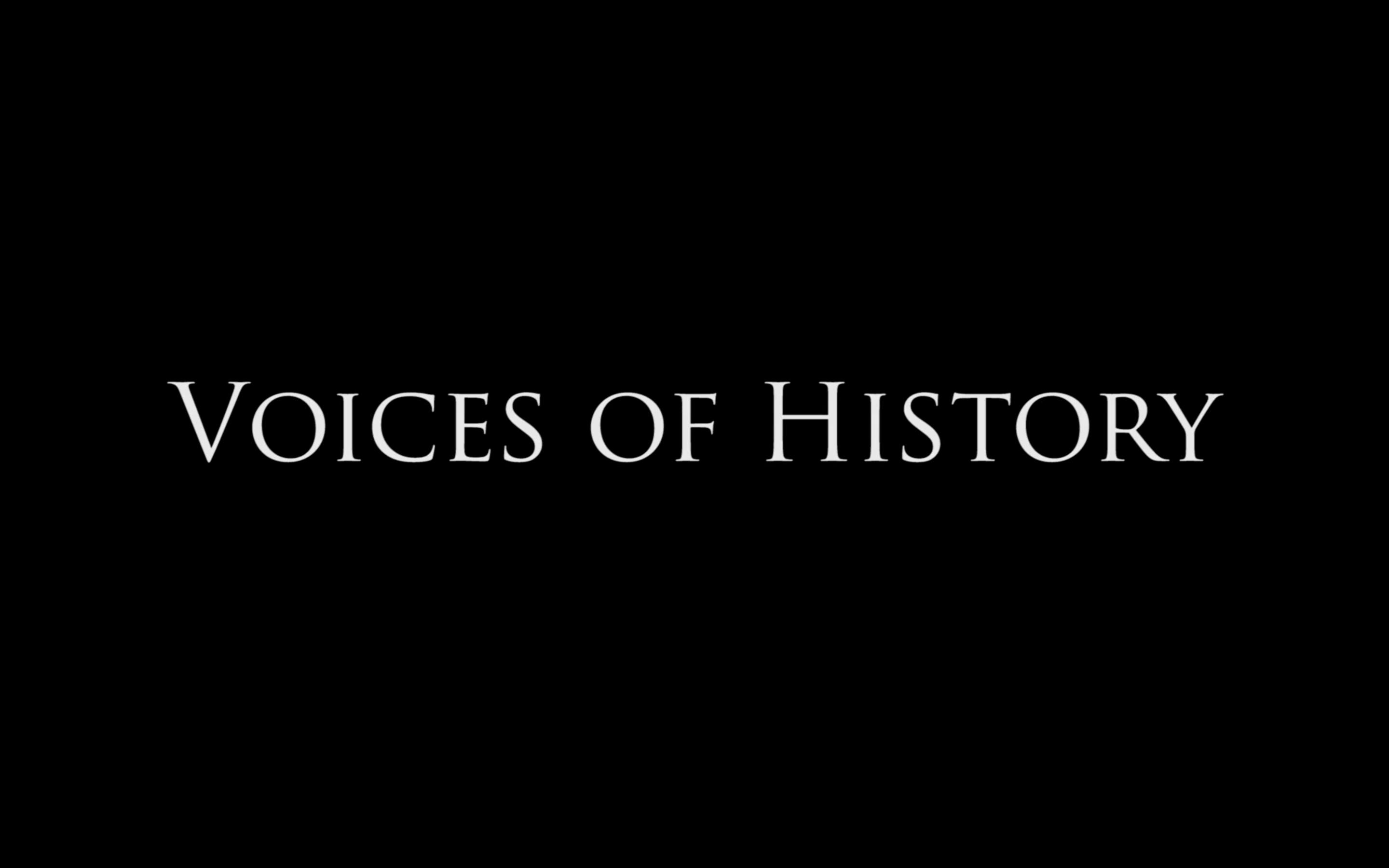 Voices of History (2014)