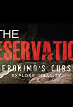 The Reservation: Geronimo's Curse