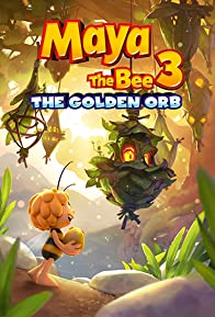 Primary photo for Maya the Bee 3: The Golden Orb