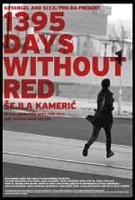 1395 dana bez crvene (2011)
