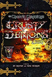 Chaotic Chronicles of the Crusty Demons of Dirt Poster