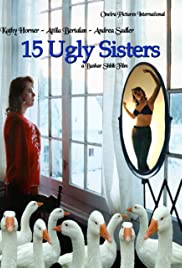 15 Ugly Sisters Poster