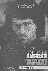 In the Line of Duty: Ambush in Waco (1993)