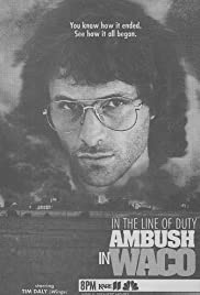 In the Line of Duty: Ambush in Waco Poster